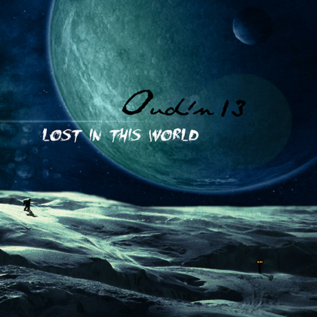 Oudin13 - Lost in this world