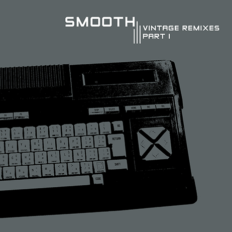 Smooth - Vintage Remixes Part 1